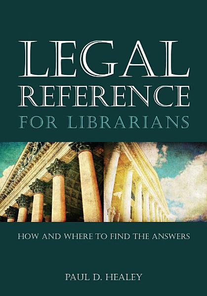 Download Legal Reference for Librarians Book