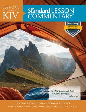 KJV Standard Lesson Commentary   2021 2022