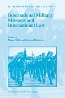 International Military Missions and International Law PDF