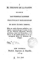 El Triunfo de la razón sobre las funestas ilusiones políticas y religiosas de estos últimos tiempos
