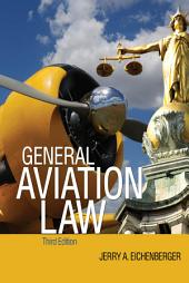 General Aviation Law 3/E: Edition 3