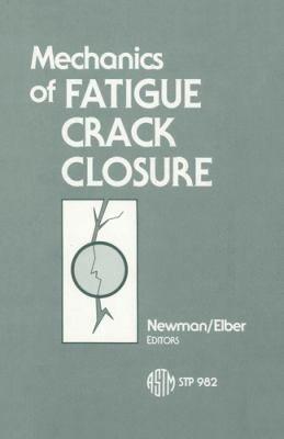 Mechanics of Fatigue Crack Closure
