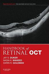 Handbook of Retinal OCT: Optical Coherence Tomography E-Book