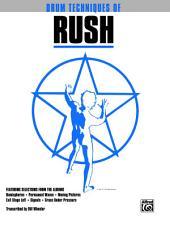 Drum Techniques of Rush: Drum Set