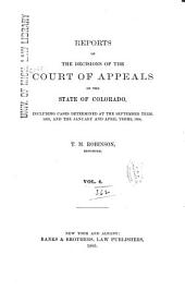 Reports of the Decisions of the Court of Appeals of the State of Colorado: Volume 4