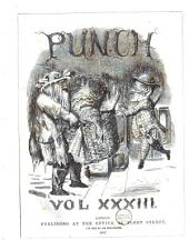 Punch: Or the London Charivari, Volume 33