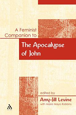 A Feminist Companion to the Apocalypse of John PDF