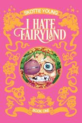 I Hate Fairyland Book 1