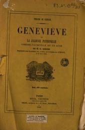Genevieve ou la jalousie paternelle, comedie-vaudeville en 1 acte
