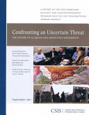 Confronting an Uncertain Threat