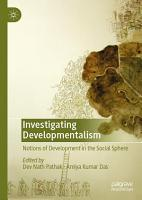 Investigating Developmentalism PDF