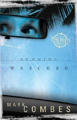 Running Wrecked