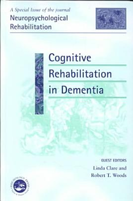 Cognitive Rehabilitation in Dementia