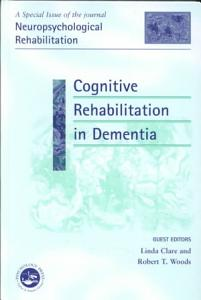 Cognitive Rehabilitation in Dementia