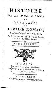 Histoire de la décadence et de la chute de l'Empire Romain: Volume2