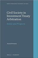 Civil Society in Investment Treaty Arbitration