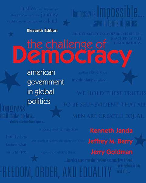 The Challenge Of Democracy American Government In Global Politics
