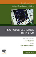 Psychologic Issues in the ICU  An Issue of Critical Care Nursing Clinics of North America  E Book PDF