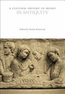 A Cultural History of Money in Antiquity