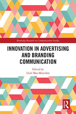 Innovation in Branding and Advertising Communication