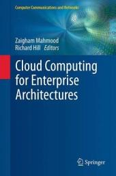 Cloud Computing for Enterprise Architectures