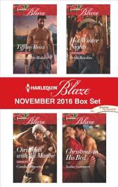 Harlequin Blaze November 2016 Box Set: Christmas with the Marine\Her Naughty Holiday\Hot Winter Nights\Christmas in His Bed
