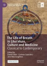 The Life of Breath in Literature, Culture and Medicine