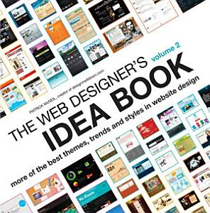The Web Designer s Idea Book Volume 2 PDF