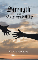 Strength and Vulnerability