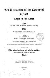 The Visitations of the County of Oxford Taken in the Years 1566