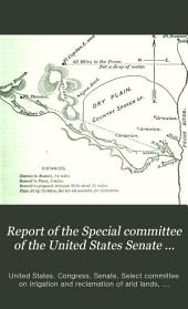 Report of the Special Committee of the United States Senate on the Irrigation and Reclamation of Arid Lands ...