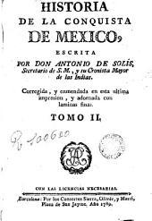 Historia de la conquista de Mexico, 2: Volumen 1