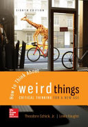 Looseleaf for How to Think About Weird Things  Critical Thinking for a New Age PDF