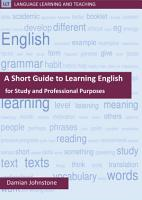 A Short Guide to Learning English for Study and Professional Purposes PDF