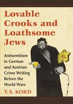 Lovable Crooks and Loathsome Jews