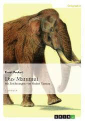 Das Mammut: Mit Zeichnungen von Shuhei Tamura
