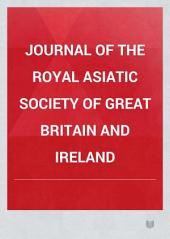 Journal of the Royal Asiatic Society of Great Britain and Ireland: Volume 9