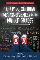 Equity   Cultural Responsiveness in the Middle Grades PDF