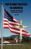 Faith and Politics in America PDF