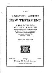 The Twentieth Century New Testament