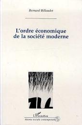 L'ordre économique des sociétés modernes