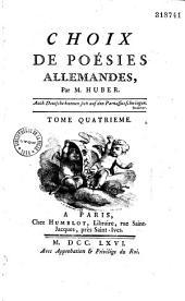 Choix de poésies allemandes, par M. Huber. Tome premier [-Tome quatrième]