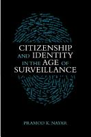 Citizenship and Identity in the Age of Surveillance PDF