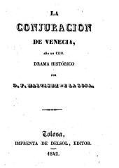 La Conjuracion de Venecia, año de 1310: drama histórico