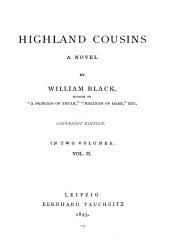 Highland Cousins: A Novel, Volume 2