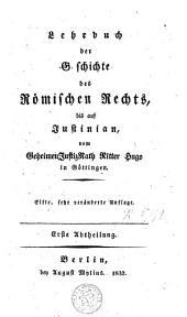 Lehrbuch der geschichte des römischen rechts bis auf Justinian: Band 1