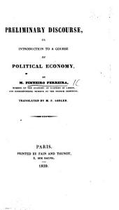 Preliminary Discourse; or, introduction to a course of Political Economy ... Translated by M. P. Sadler
