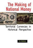 The Making of National Money PDF