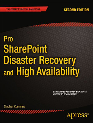 Pro SharePoint Disaster Recovery and High Availability PDF