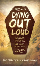 Dying Out Loud
